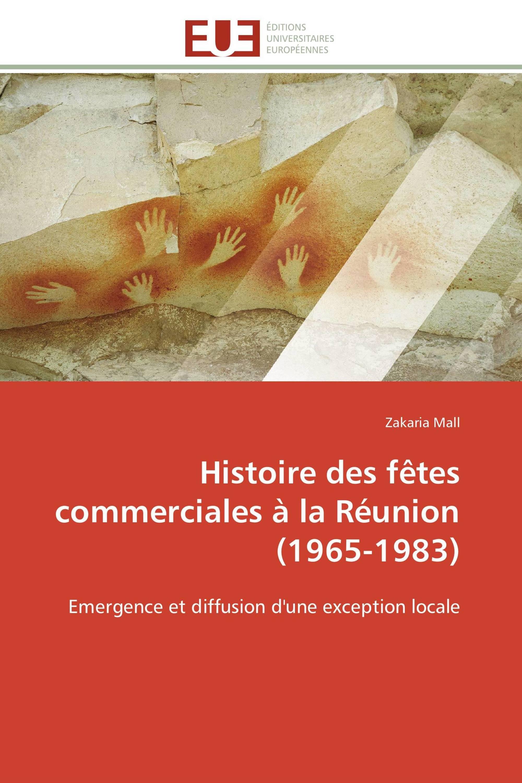 Histoire des fêtes commerciales à la Réunion (1965-1983)