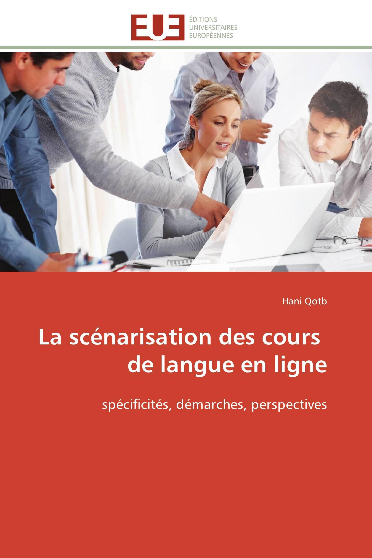 La scénarisation des cours     de langue en ligne
