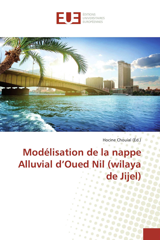 Modélisation de la nappe Alluvial d'Oued Nil (wilaya de Jijel)