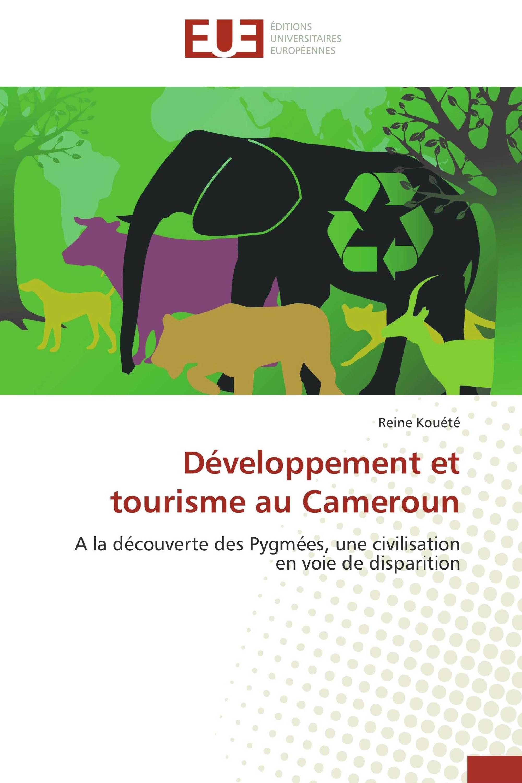 Développement et tourisme au Cameroun