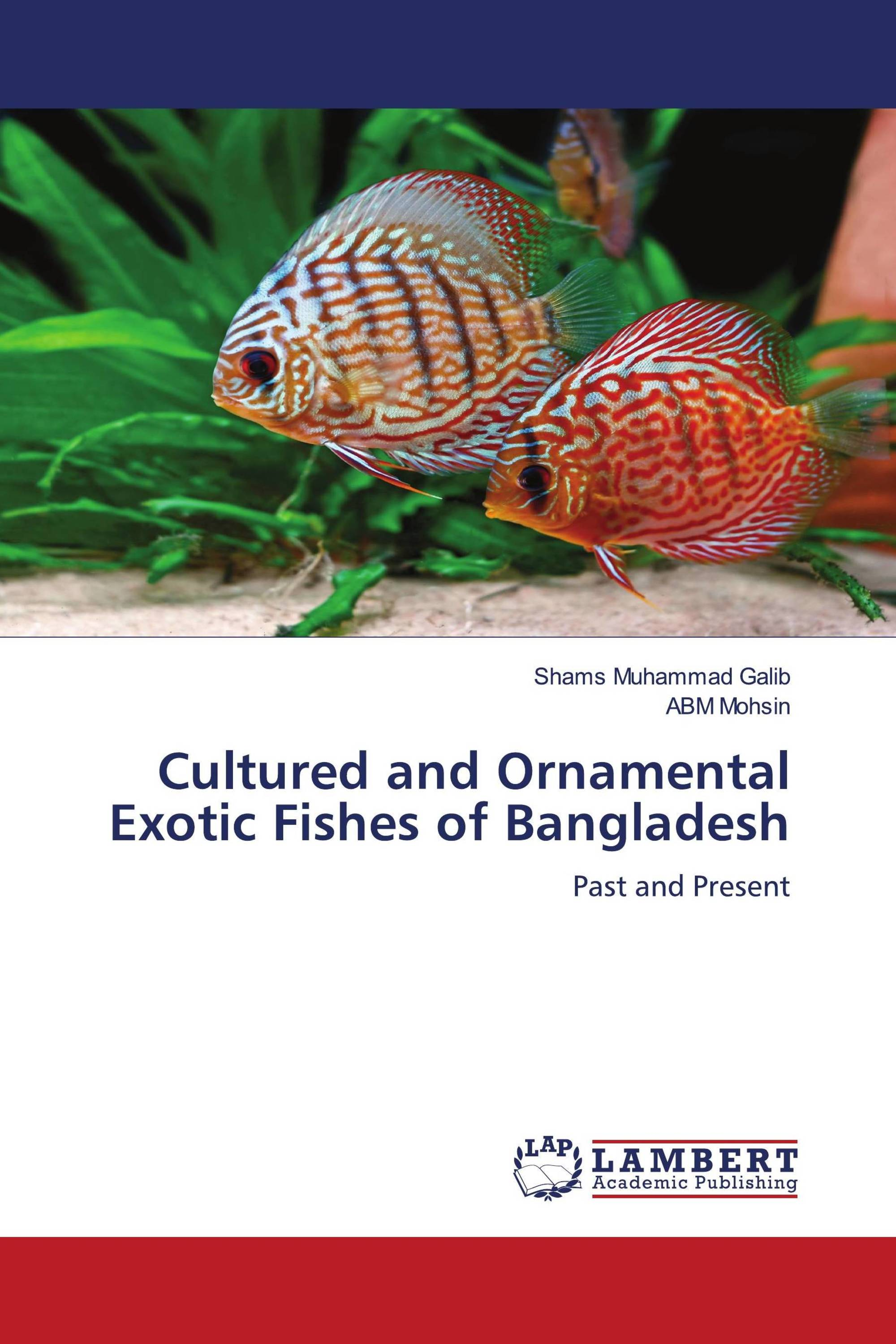 Cultured and Ornamental Exotic Fishes of Bangladesh