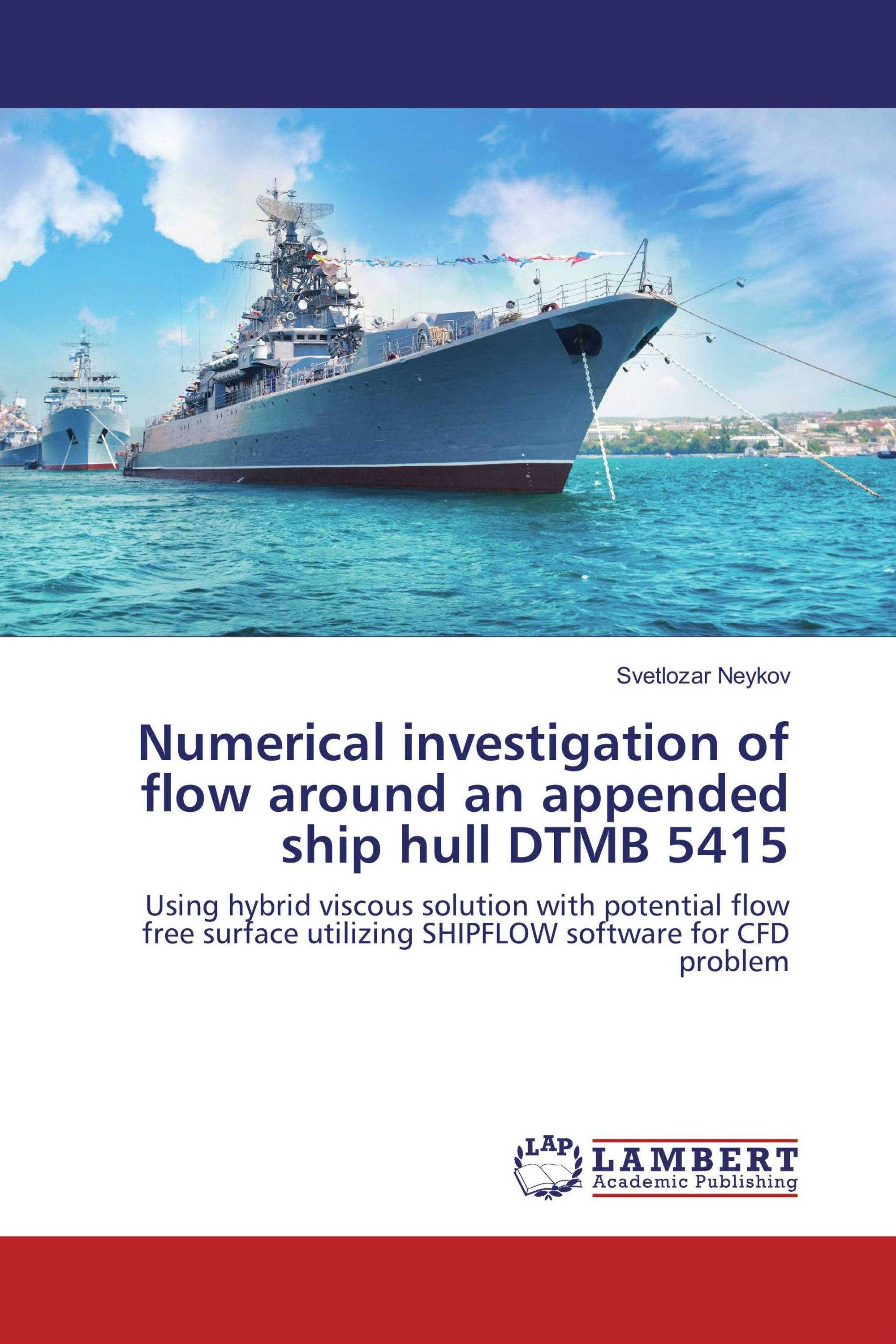 Numerical investigation of flow around an appended ship hull DTMB 5415