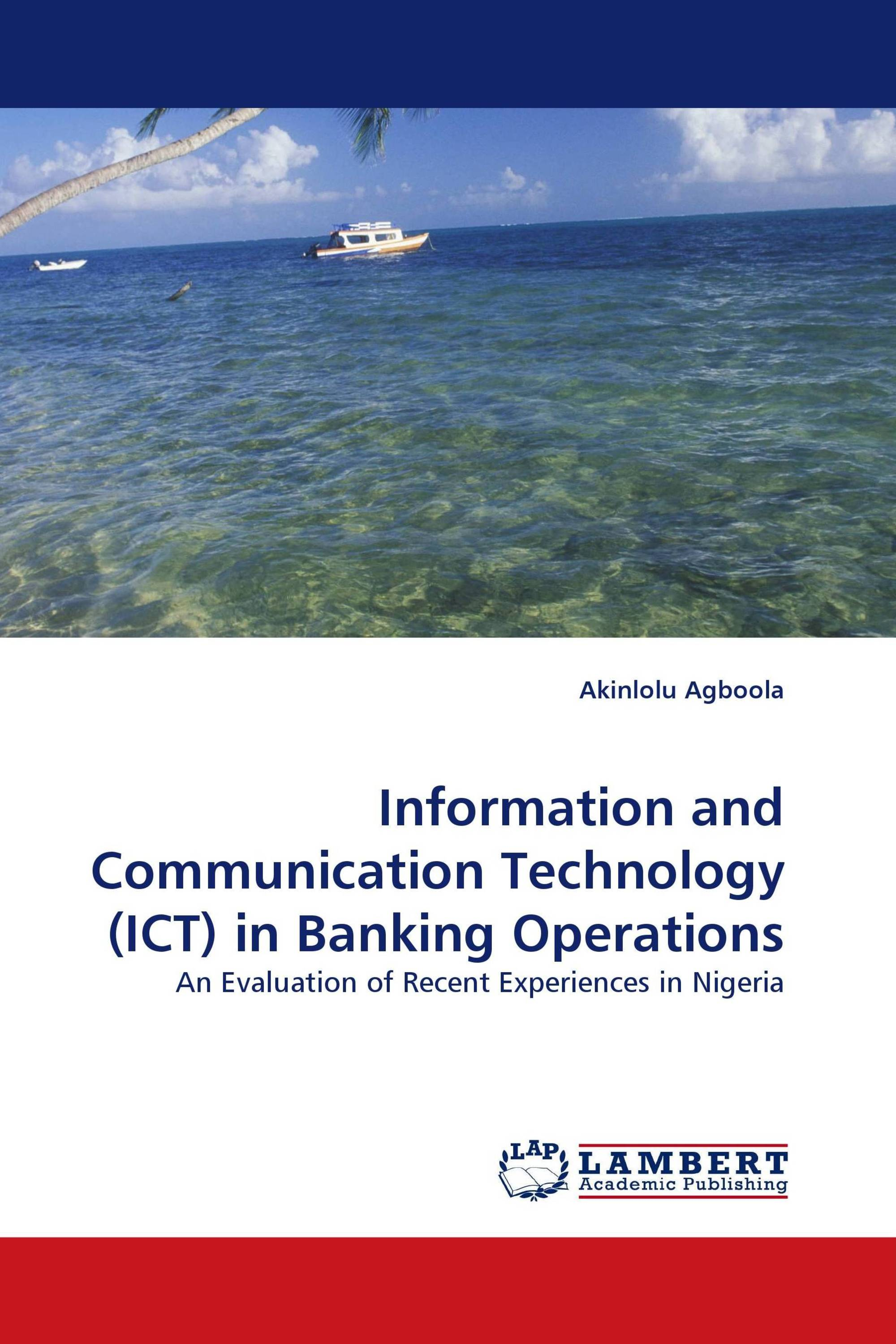 """ict and banking industry The impact of information and communication technology on banks"""" performance  of information and communication technology  ict in the banking industry."""