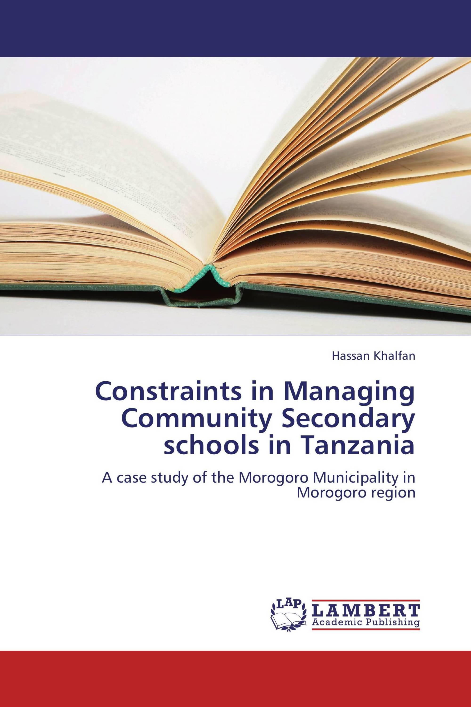 Constraints in Managing Community Secondary schools in Tanzania