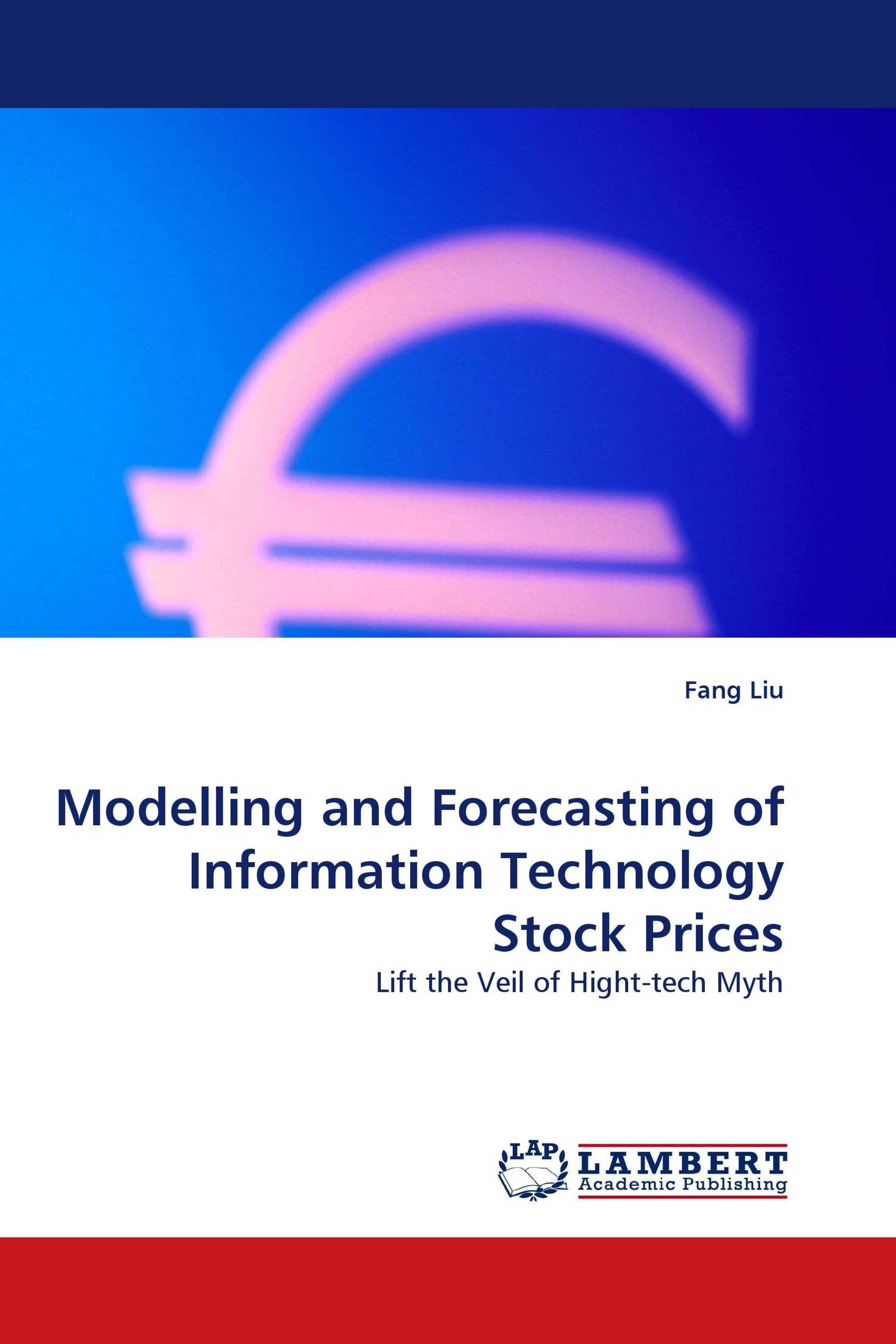 Modelling and Forecasting of Information Technology Stock