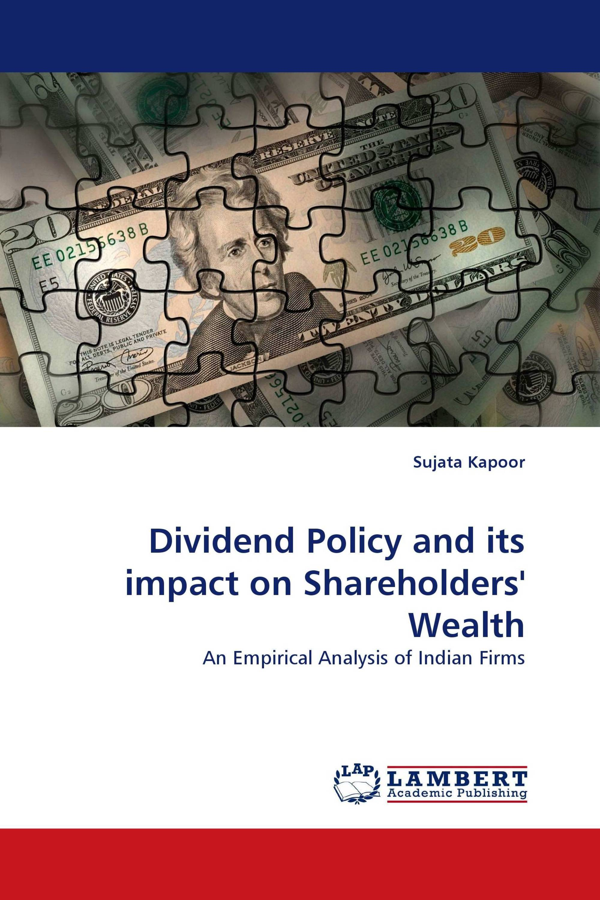 Dividend Policy and its impact on Shareholders' Wealth