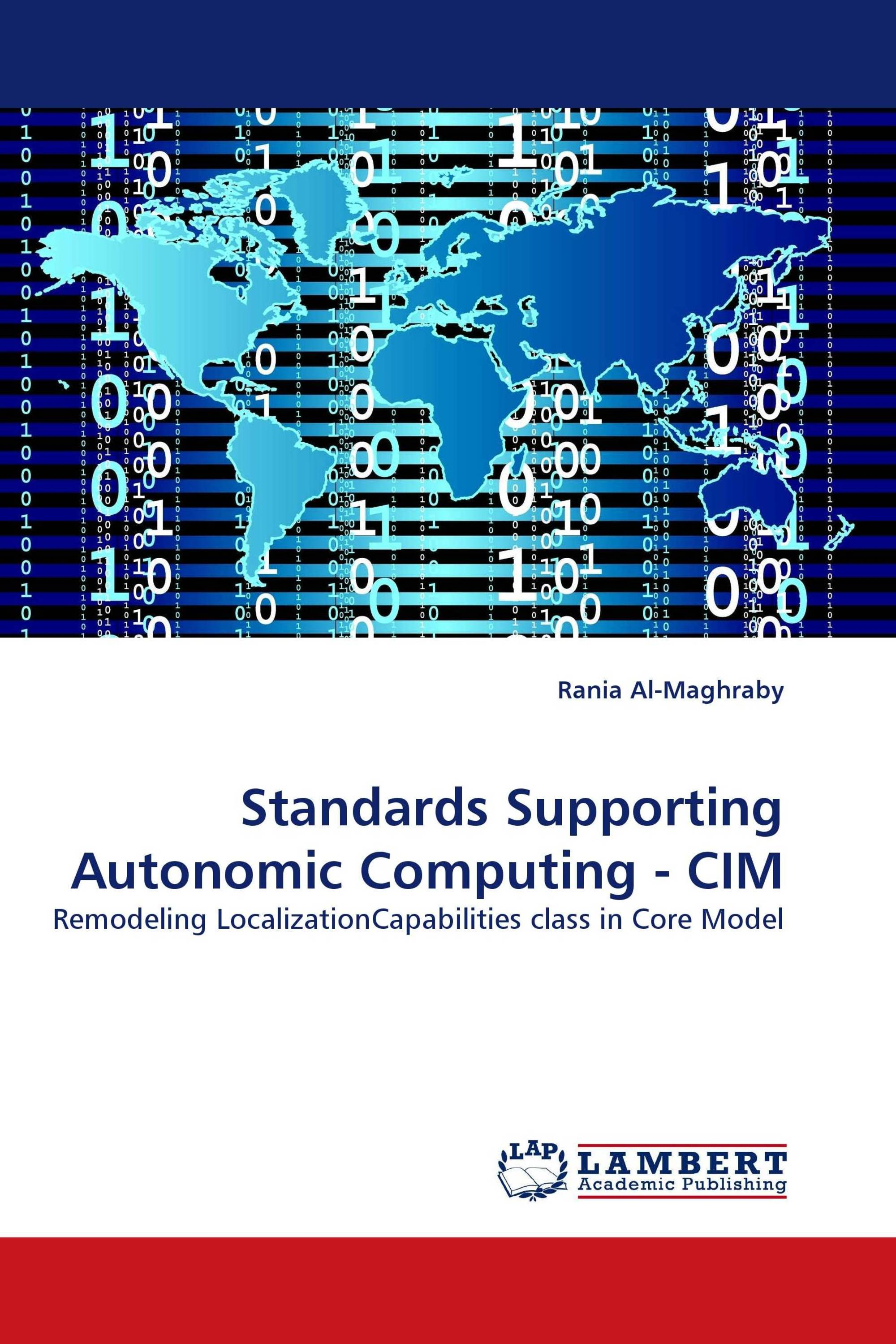 Standards Supporting Autonomic Computing - CIM