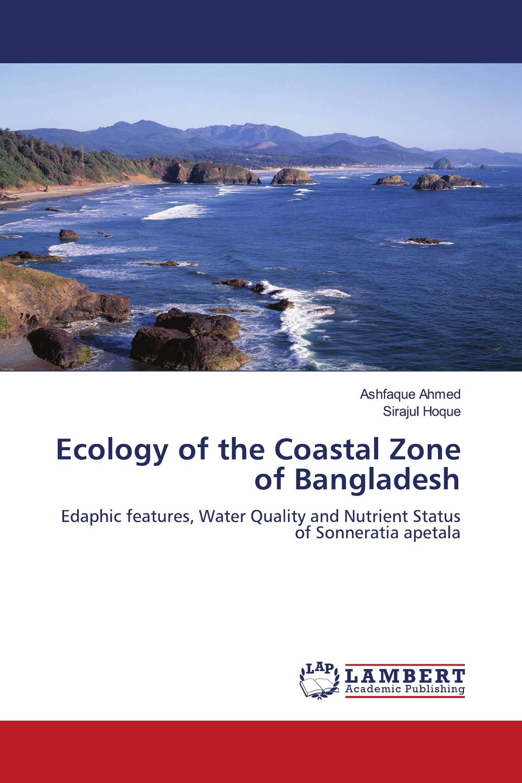 Ecology of the Coastal Zone of Bangladesh