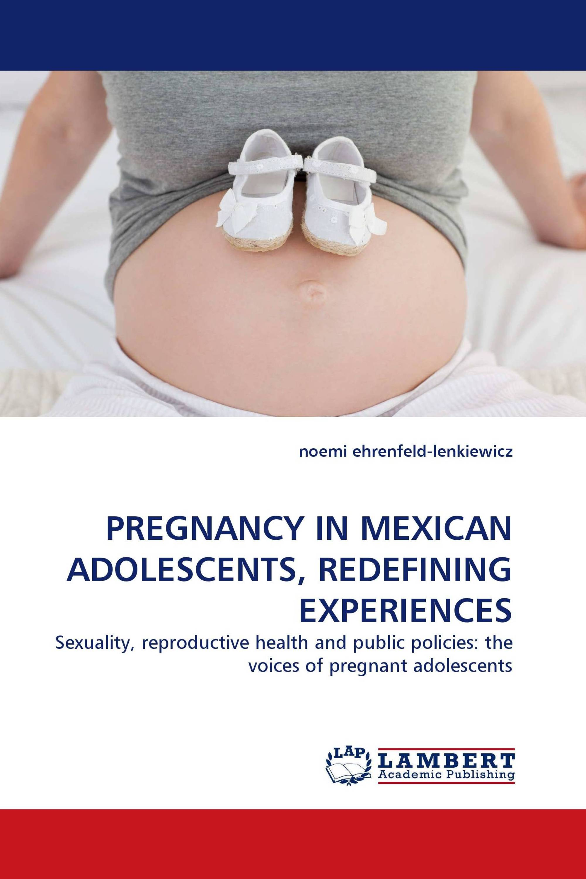 PREGNANCY IN MEXICAN ADOLESCENTS, REDEFINING EXPERIENCES