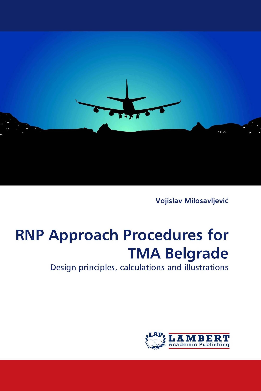 RNP Approach Procedures for TMA Belgrade