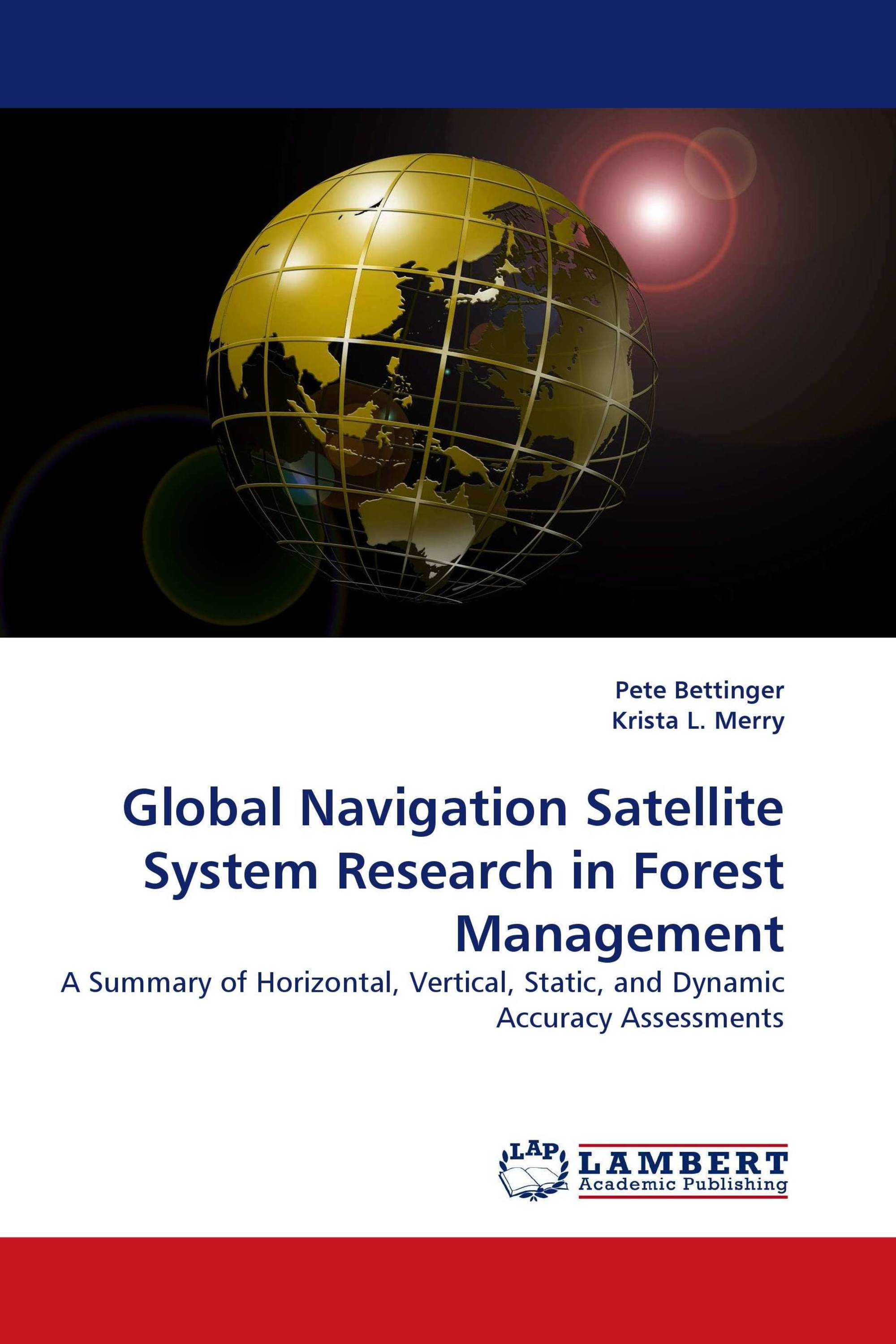 Global Navigation Satellite System Research in Forest Management