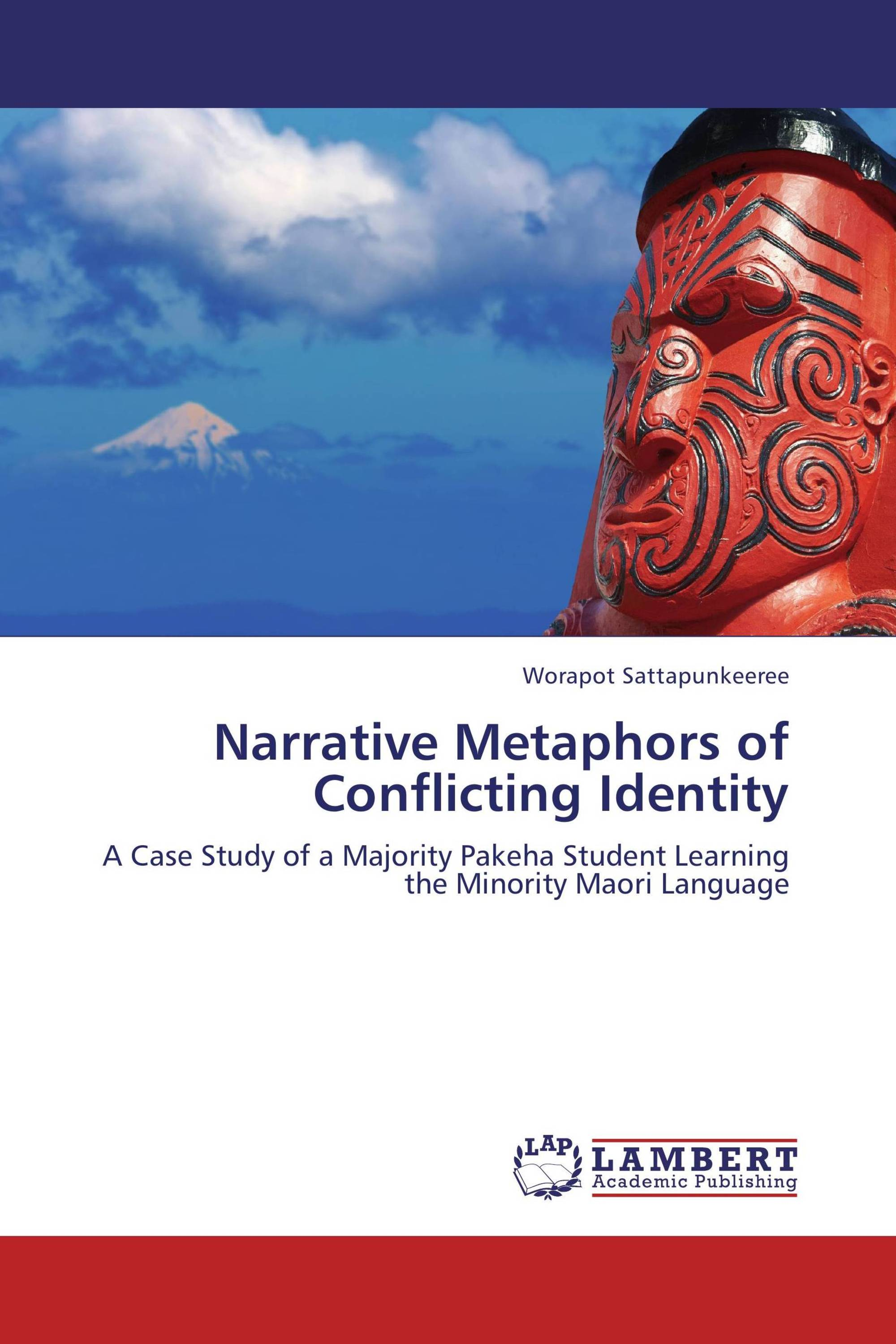 Narrative Metaphors of Conflicting Identity
