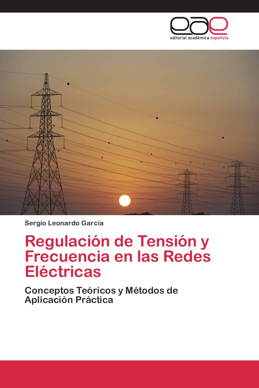 Regulación de Tensión y Frecuencia en las Redes Eléctricas
