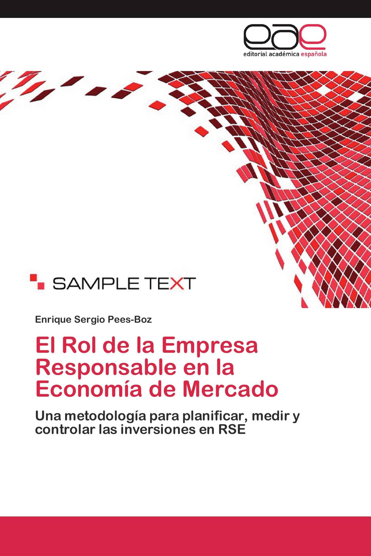 El Rol de la Empresa Responsable en la Economía de Mercado
