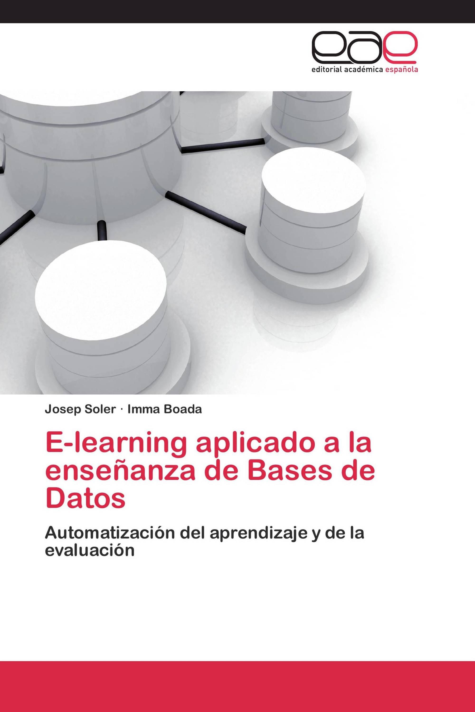 E-learning aplicado a la enseñanza de Bases de Datos