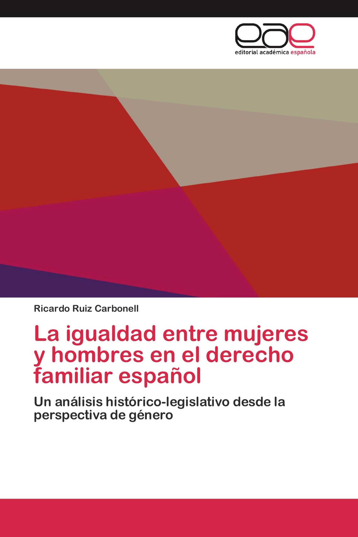 La igualdad entre mujeres y hombres en el derecho familiar español