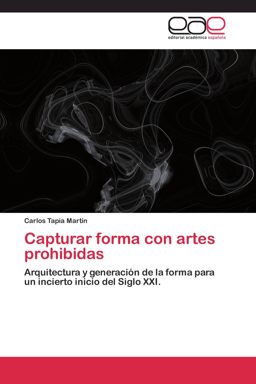 Capturar forma con artes prohibidas