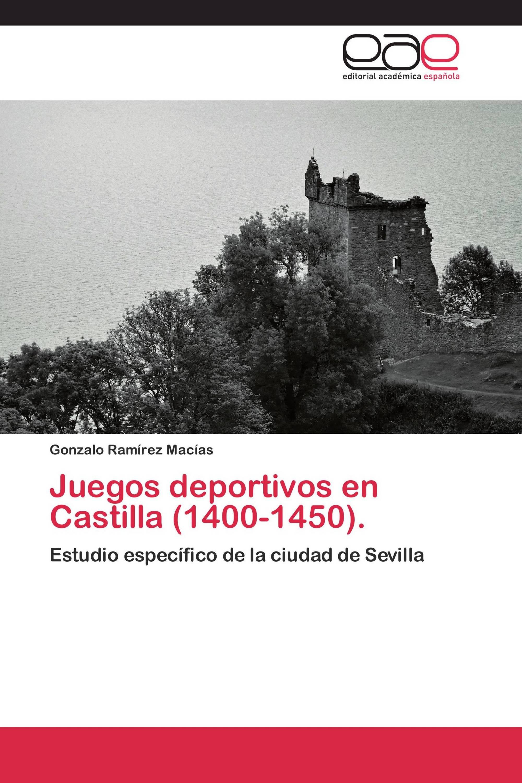 Juegos deportivos en Castilla (1400-1450).