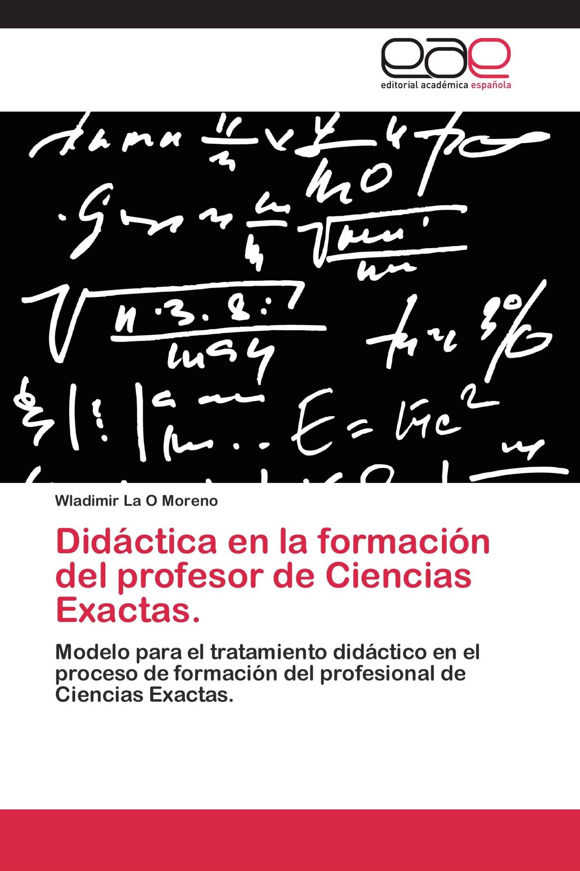 Didáctica en la formación del profesor de Ciencias Exactas.