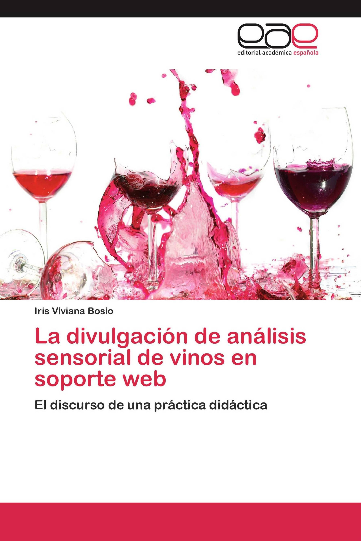 La divulgación de análisis sensorial de vinos en soporte web