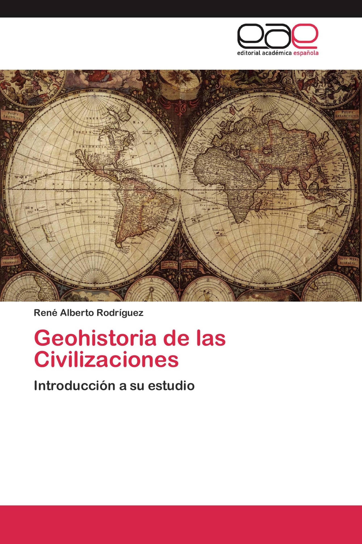 Geohistoria de las Civilizaciones