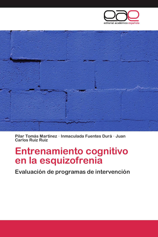 Entrenamiento cognitivo en la esquizofrenia