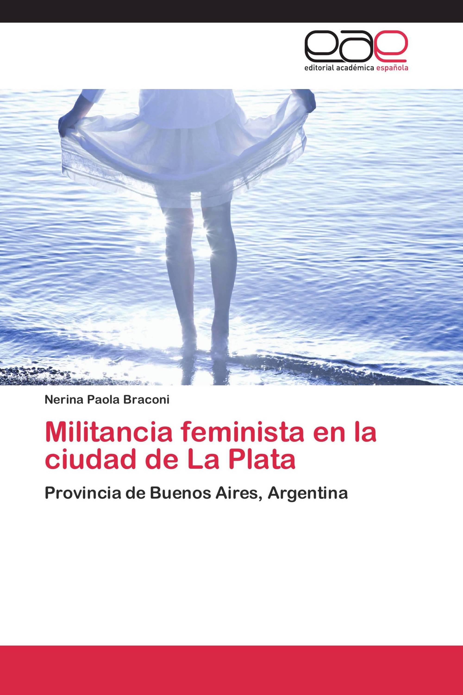 Militancia feminista en la ciudad de La Plata