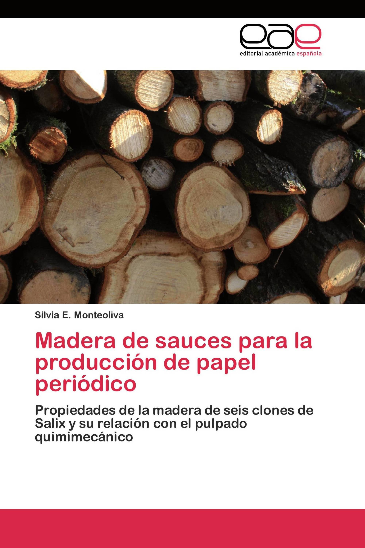 Madera de sauces para la producción de papel periódico