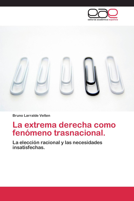 La extrema derecha como fenómeno trasnacional.