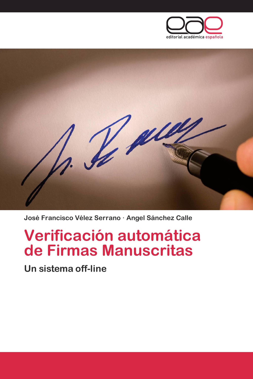 Verificación automática de Firmas Manuscritas / 978-3-8443-3870-6 ...