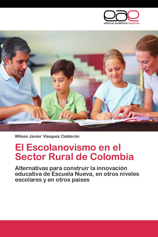 El Escolanovismo en el Sector Rural de Colombia