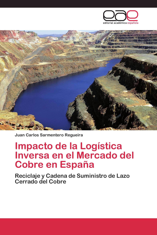 Impacto de la Logística Inversa en el Mercado del Cobre en España