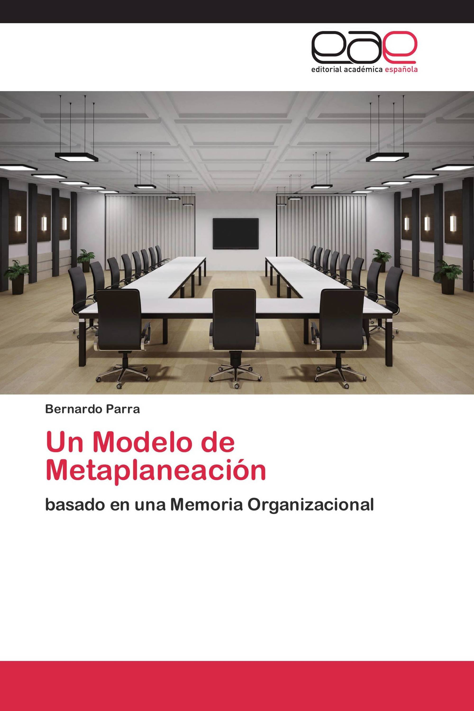 Un Modelo de Metaplaneación