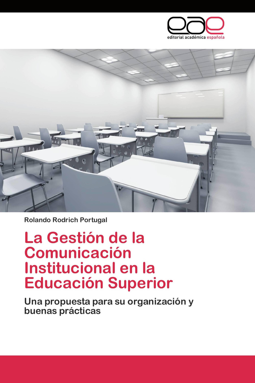 La Gestión de la Comunicación Institucional en la Educación Superior