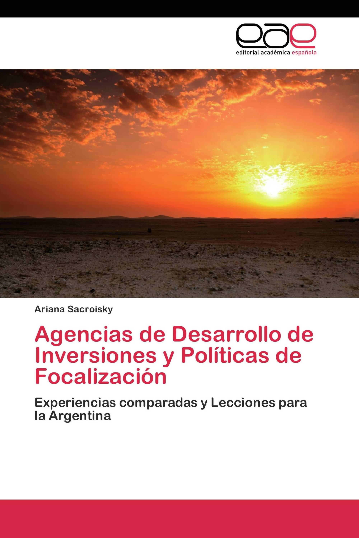 Agencias de Desarrollo de Inversiones y Políticas de Focalización