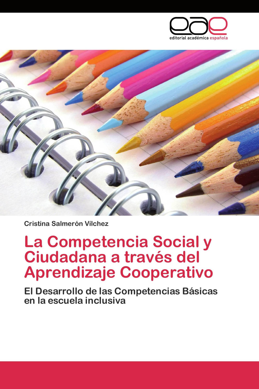 La Competencia Social y Ciudadana a través del Aprendizaje Cooperativo