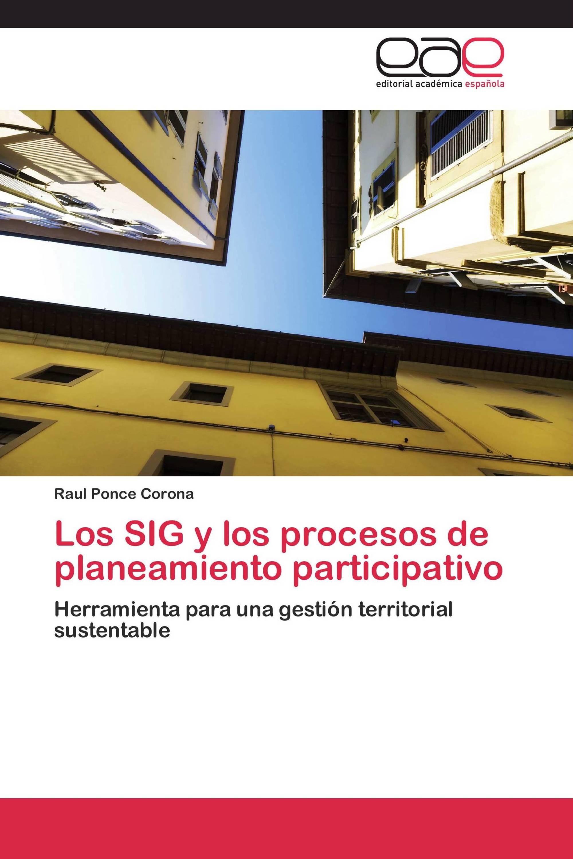 Los SIG y los procesos de planeamiento participativo