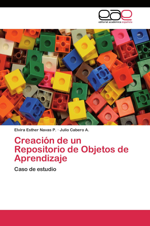 Creación de un Repositorio de Objetos de Aprendizaje