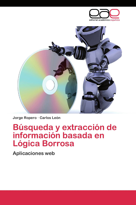 Búsqueda y extracción de información basada en Lógica Borrosa