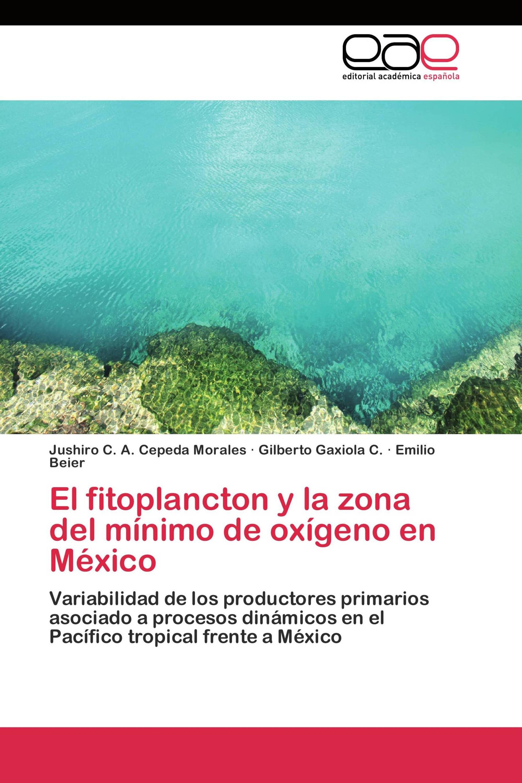 El fitoplancton  y la zona del mínimo de oxígeno en México