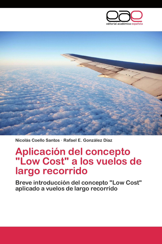 """Aplicación del concepto """"Low Cost"""" a los vuelos de largo recorrido"""