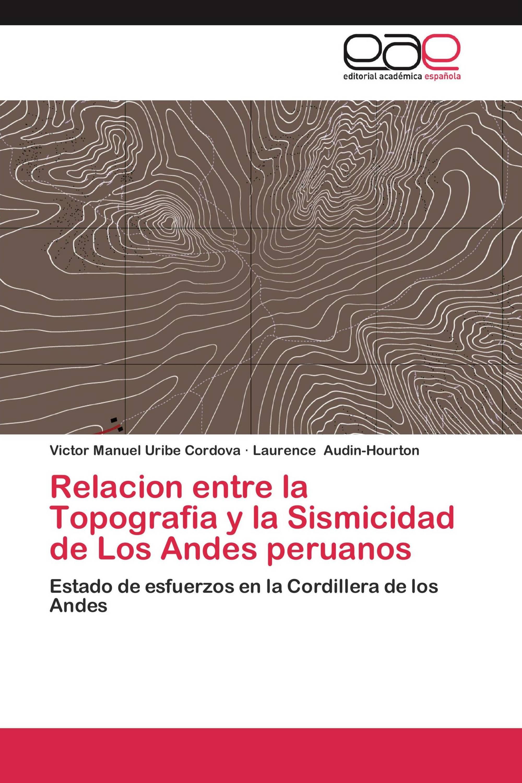 Relacion entre la Topografia y la Sismicidad de Los Andes peruanos