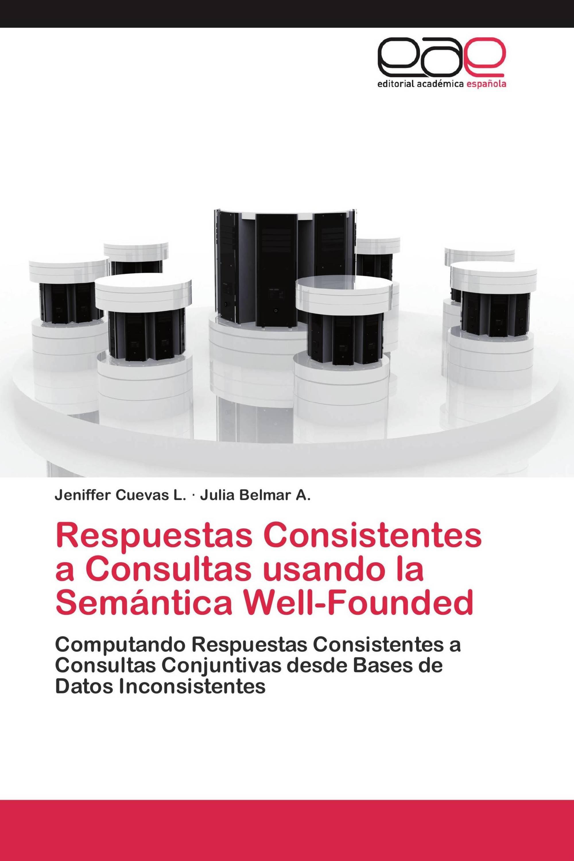 Respuestas Consistentes a Consultas usando la Semántica Well-Founded