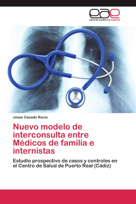 Nuevo modelo de interconsulta entre Médicos de familia e internistas