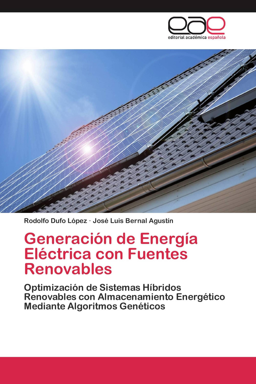 Generación de Energía Eléctrica con Fuentes Renovables