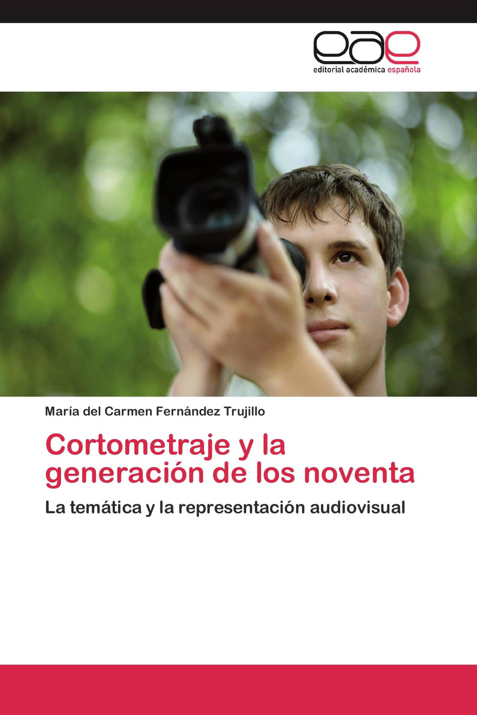 Cortometraje y la generación de los noventa