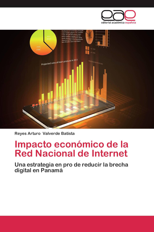 Impacto económico de la Red Nacional de Internet