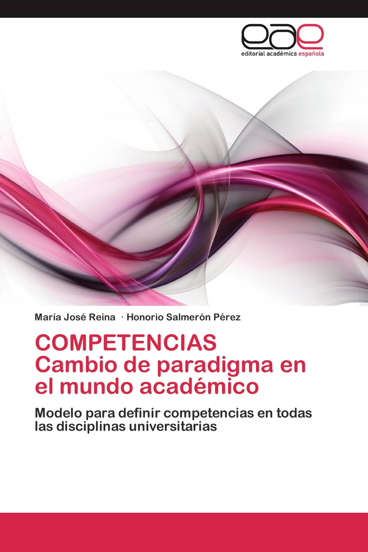 COMPETENCIAS   Cambio de paradigma en el mundo académico