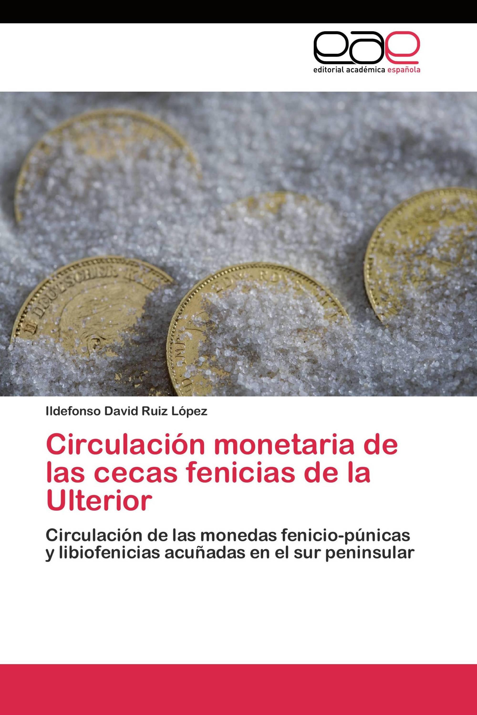 Circulación monetaria de las cecas fenicias de la Ulterior