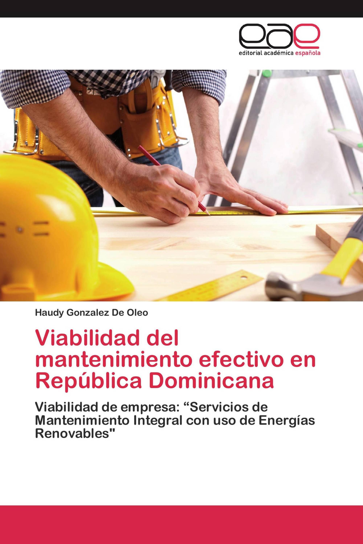 Viabilidad del mantenimiento efectivo en República Dominicana